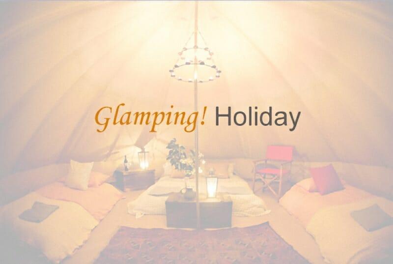 Glamping Holiday